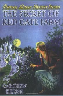 The Secret of Red Gate Farm - Amanda Cross, Russell H. Tandy, Mildred Benson, Carolyn Keene