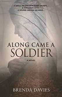 Along Came A Soldier - Brenda Davies