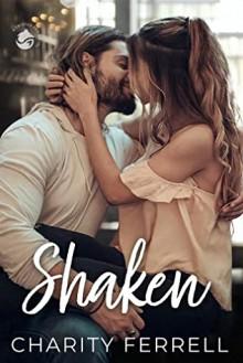 Shaken (Twisted Fox #2) - Charity Ferrell