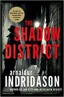 The Shadow District - Arnaldur Indridason