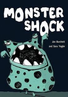 Monster Shock (Pocket Chillers: Purple: Level 1) - Jan Burchett, Sara Vogler, Sarah Horne