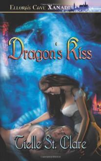 Dragon's Kiss - Tielle St. Clare
