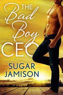The Bad Boy CEO - Sugar Jamison
