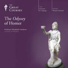 The Odyssey of Homer - Elizabeth Vandiver, The Great Courses, The Great Courses