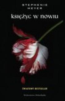 Księżyc w nowiu - Stephenie Meyer, Urban Joanna
