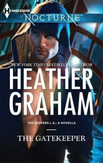 The Gatekeeper - Heather Graham