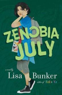 Zenobia July - Lisa Bunker