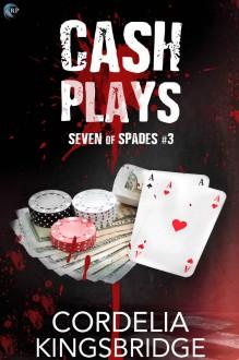 Cash Plays - Cordelia Kingsbridge