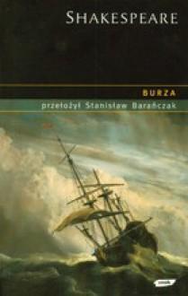 Burza - Stanisław Barańczak, William Shakespeare