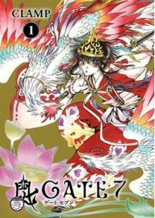 Gate 7, Volume 1 - CLAMP