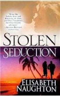 Stolen Seduction - Elisabeth Naughton