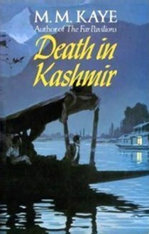 Death In Kashmir - M.M. Kaye