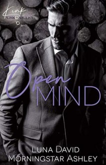 Open Mind (Kink Chronicles #1) - Luna David