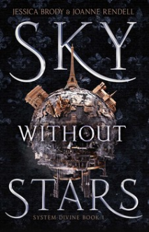 Sky Without Stars - Joanne Rendell,Jessica Brody