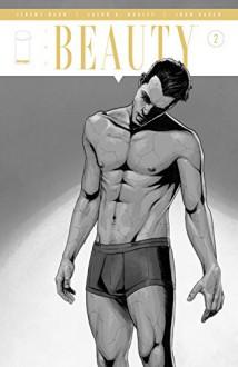 The Beauty #2 - Jeremy Haun, Jason Hurley, Jeremy Haun