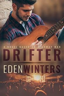 Drifter - Eden Winters