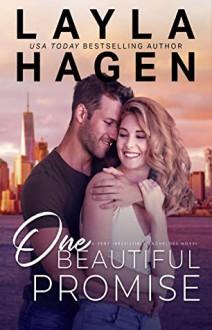 One Beautiful Promise (Very Irresistible Bachelors #4) - Layla Hagen