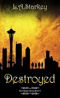 Destroyed - Nicole Hewitt,L.A Starkey