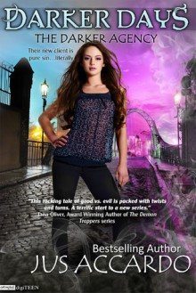 Darker Days (The Darker Agency, #1) - Jus Accardo