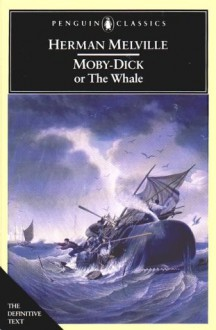Moby-Dick: or, The Whale (Penguin Classics) - Herman Melville