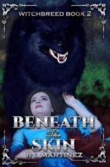Beneath the Skin - R.L. Martinez