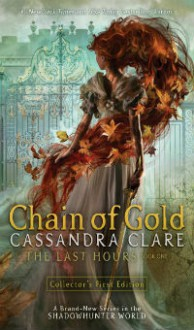 Chain of Gold - Cassandra Clare