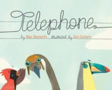Telephone - Mac Barnett, Jen Corace
