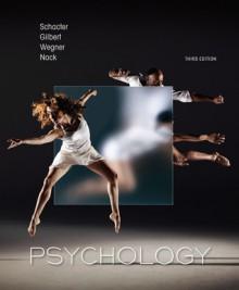 Psychology - Daniel L. Schacter, Daniel Gilbert, Daniel M. Wegner