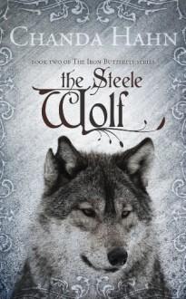 The Steele Wolf - Chanda Hahn
