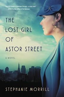 The Lost Girl of Astor Street (Blink) - Stephanie Morrill