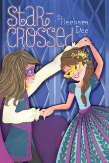 Star-Crossed - Barbara Dee