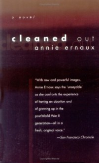 By Annie Ernaux Cleaned Out (French Literature Series) (2nd Second Edition) [Paperback] - Annie Ernaux