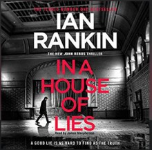 In a House of Lies - Ian Rankin, James McPherson