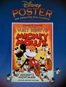 The Disney Poster: The Animated Film Classics from Mickey Mouse to Aladdin - Disney Book Group