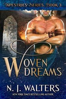 Woven Dreams (Tapestries #3) - N.J. Walters