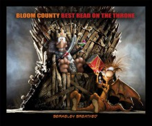 Bloom County: Best Read On The Throne - Berkeley Breathed