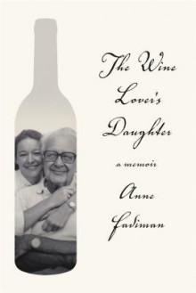 The Wine Lover's Daughter - Anne Fadiman