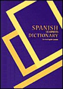 Spanish Learner's Dictionary: Spanish-English/English-Spanish for the English Speaker - Hippocrene Books