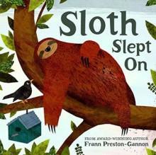 Sloth Slept On - Frann Preston-Gannon