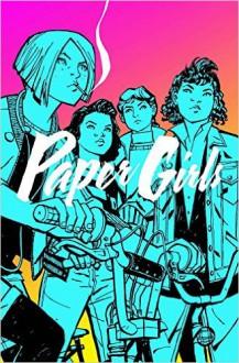Paper Girls #1 - Cliff Chiang, Matt Wilson, Brian K. Vaughan