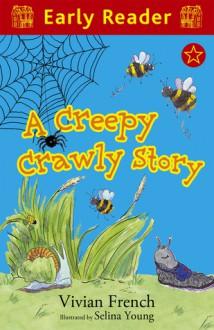A Creepy Crawly Story - Vivian French