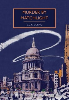 Murder by Matchlight - E.C.R. Lorac