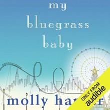 My Bluegrass Baby - Molly Harper,Amanda Ronconi