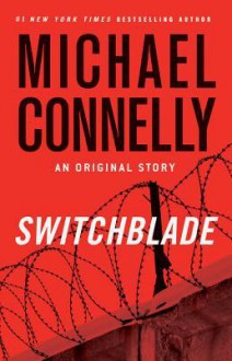 Switchblade - Michael Connelly