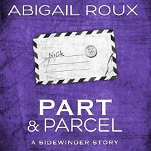 Part & Parcel - Abigail Roux,Brock Thompson