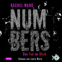 Den Tod im Blick (Numbers 1) - Rachel Ward, Laura Maire, HörbucHHamburg HHV GmbH