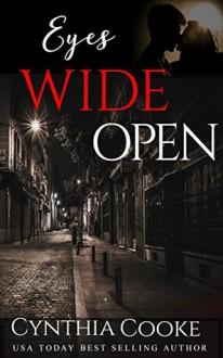 Eyes Wide Open (Phoenix Agency Kindle Worlds) - Cynthia Cooke