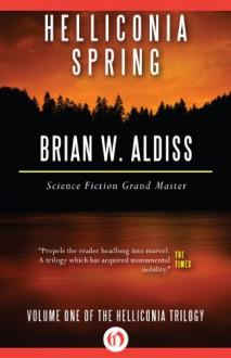 Helliconian Spring - Brian W. Aldiss