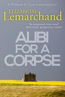 Alibi for a Corpse - Elizabeth Lemarchand