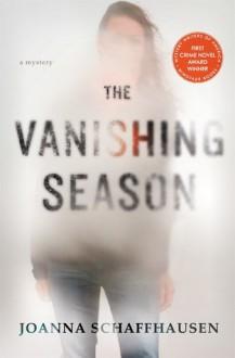 The Vanishing Season: A Mystery - Joanna Schaffhausen
